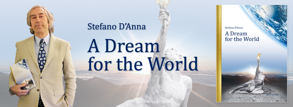 A Dream for the World by Stefano D'Anna