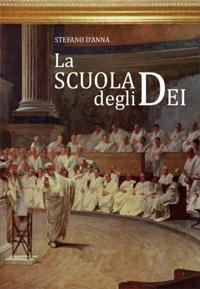 La Scuola degli Dei di Stefano D'Anna