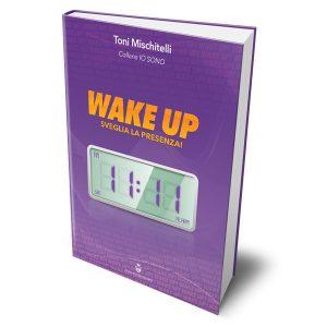Wake Up – Toni Mischitelli